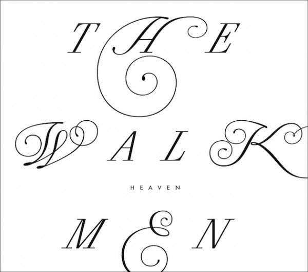 The-Walkmen-Heaven-e1334552796556
