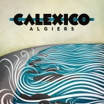 calexico_algiers_review