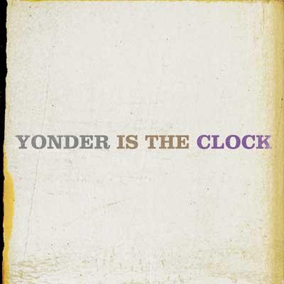 yonderistheclock
